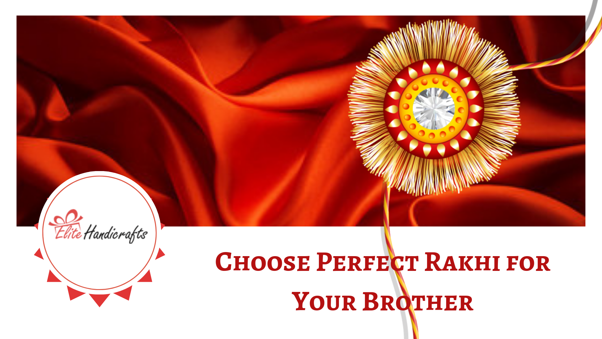 Choose Perfect Rakhi for Your Brother